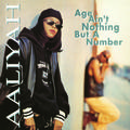 AALIYAH-AGE-AINT-NOTHING-BUT-A-NUMBER