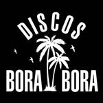 Discos Bora-Bora