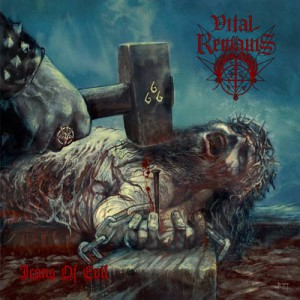 Icons of Evil, Vital Remains