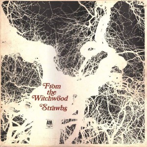 From The Wicthwood, Strawbs
