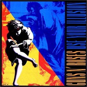 Use Your Illusion, Guns N'Roses.