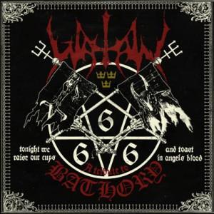 A tribut to Bathory, Watain