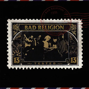 Tested, Bad Religion