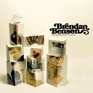 Alternative To Love, Brendan Benson
