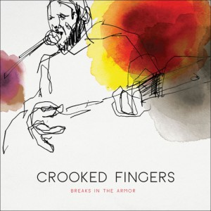 Breaks in the Armor, Crooked Fingers
