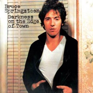 Darkness on the Edge of Town, Bruce Springsteen