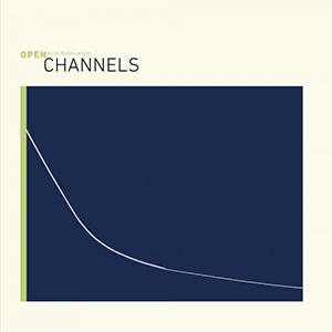 Channels,open