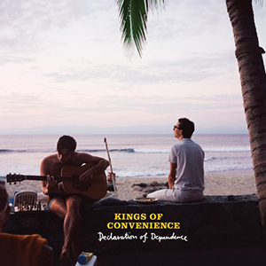 Declaration of Dependence, Kings of Convenience