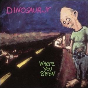 Where You Been, Dinosaur Jr.