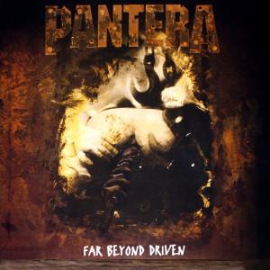 Far Beyond Driven, Pantera