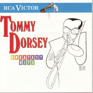 Greatest Hits, Tommy Dorsey