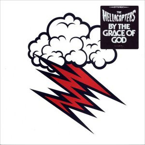 Hellacopters, By the Grace of God