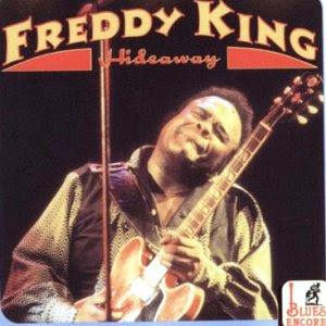Hide Away, Freddy King
