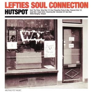 Hutspot, Lefties Soul Connection