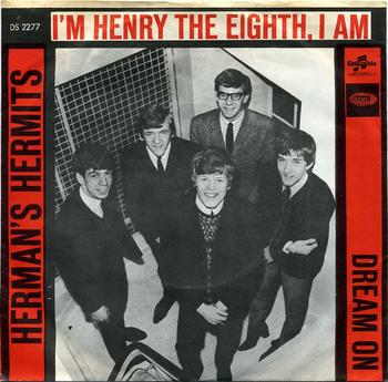 I'm Henry The Eighth I Am, Herman's Hermits