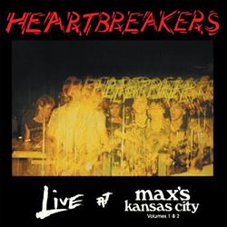 Johhny Thunders & The Heartbreakers, Live At Max's Kansas City Vol. 1 & 2