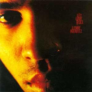 Let Love Rule, Lenny Kravitz