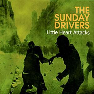 Little Heart Attacks de The Sunday Drivers