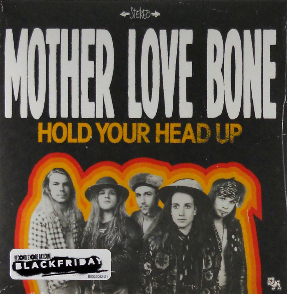 Mother Love Bone, Hold your head Up