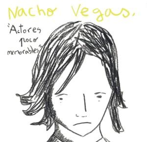 NACHO VEGAS-ACTORES POCO MEMORABLES SINGLE