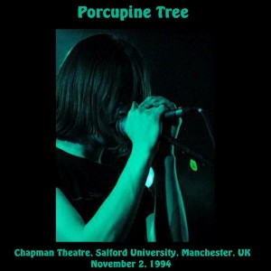 Porcupine Tree, Chapman Theatre