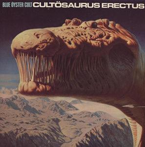 The Blue Oyster Cult, CULTOSAURUS ERECTUS