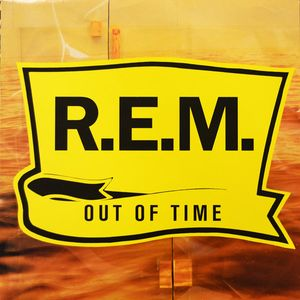 Out Of Time, R.E.M