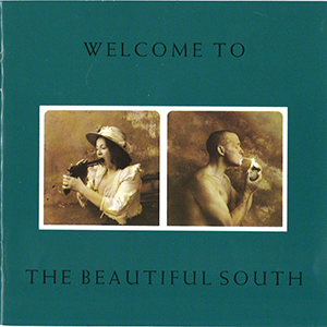 Welcome to the Beautiful South, The Beautiful South