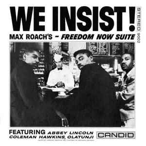 Max Roach –Freedom Now Suite