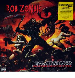"Rob Zombie ""Dead City Radio"" rsd"