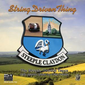 STRING DRIVEN THING - STEEPLE CLAYDON