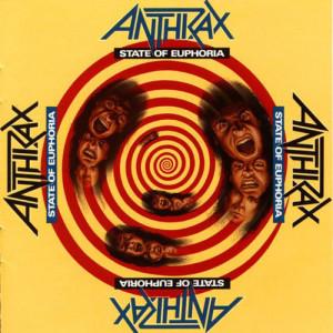 State of Euphoria, Anthrax