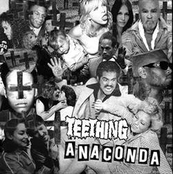 Teething, Anaconda EP