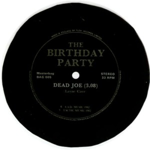 The+Birthday+Party+-+Dead+Joe+-+Flexi+-+7-+RECORD-120714