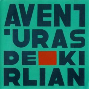 Aventuras de Kirlian, LP, Aventuras de Kirlian