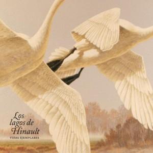 vidas-ejemplares-los-lagos-de-hinault