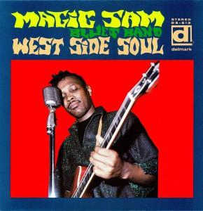 West Side Soul, Magic Sam