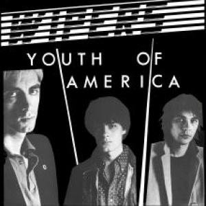 Youth of America, The Wipers