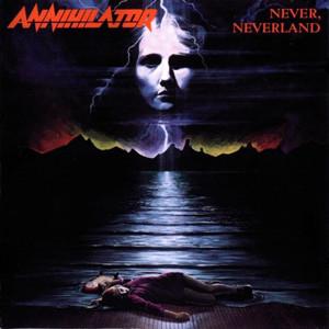 annihilator,, Never neverland