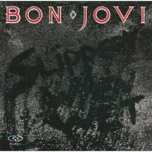 Slippery Bon Jovi