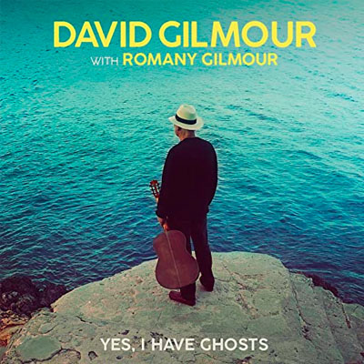 david gilmour yes, i have ghosts