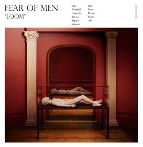 fear-of-men-loom