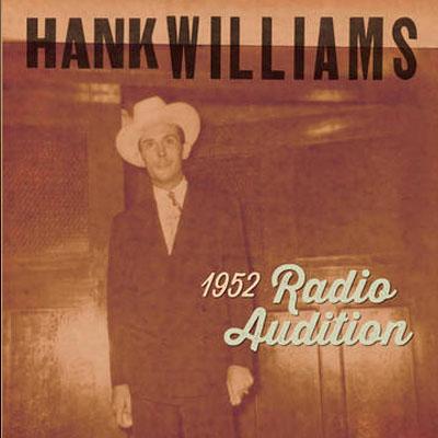 hank williams 1952 radio auditions