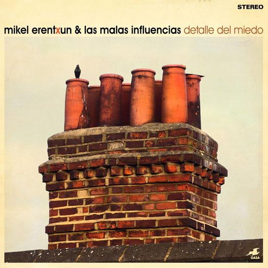 Mikel Erentxun & Las Malas Influencias