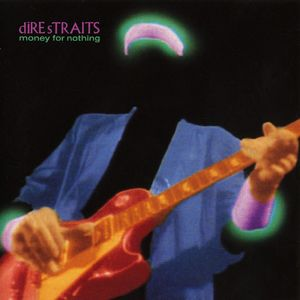 money for nothing, dire straits