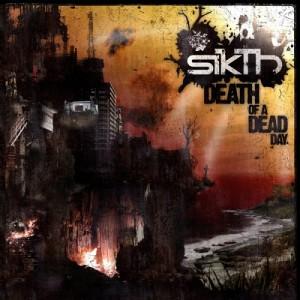 sikth-deathofadeadday